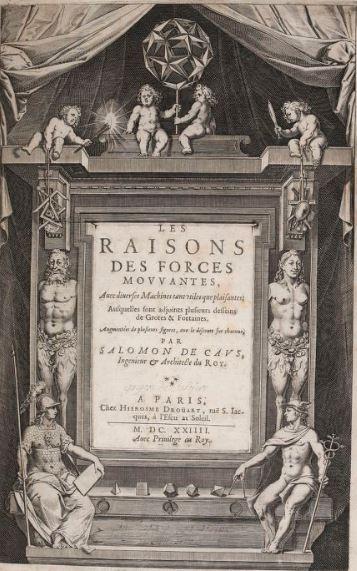 The book Les Raisons des Forces Mouvantes avec diverses machines tant utiles que plaisantes of de Caus